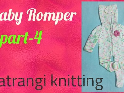 Baby Romper  (part - 4 )1to 1.5 year Satrangi knitting