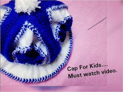 #Cap for Kids. how can we make a Cap for child.kids step by step