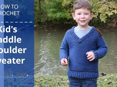 How to Crochet: Kid's Saddle Shoulder Sweater