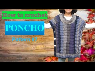 How to crochet PONCHO pattern #7
