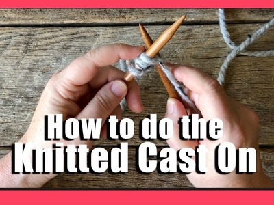 How to do the knitted Cast on | how to cast on stitches | beginner knitting tutorial