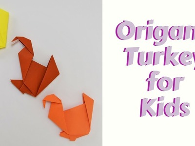 How to fold an Origami Turkey for Kids