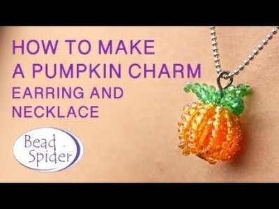 How To Make A Beaded Pumpkin Charm For Halloween.