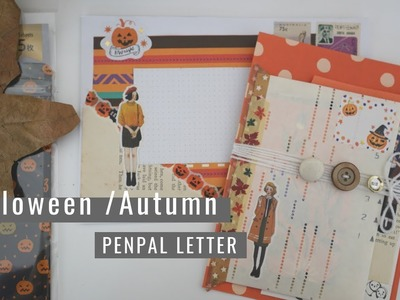 How To Make A Halloween. Autumn Themed Penpal Letter 2018