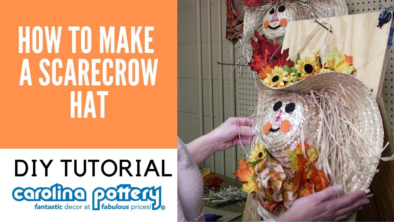 How To Make A Scarecrow Hat - Carolina Pottery