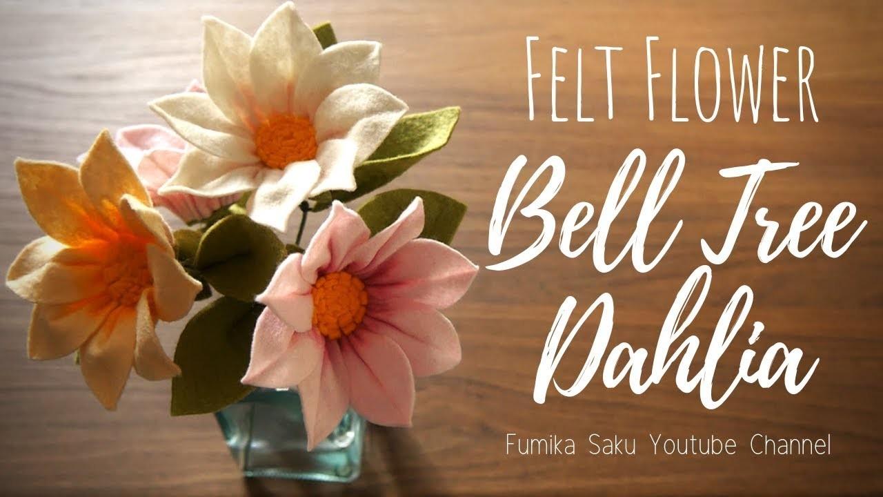 How to Make Felt Flower : Bell Tree Dahlia