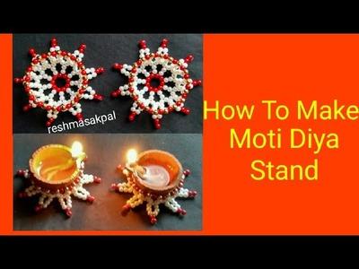 How To Make Moti Diya Stand