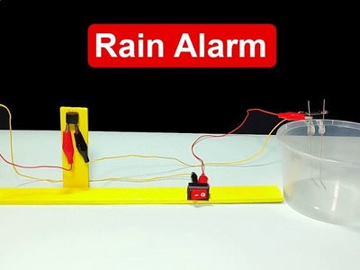 How To Make Rain Alarm At Home Easily