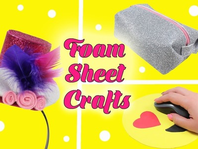 How To Make Sparkly Makeup Case - Foam Sheet Crafts