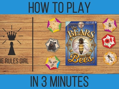 How to Play The Bears and the Bees in 3 Minutes - The Rules Girl