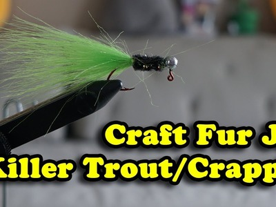 How to Tie a Craft Fur Jig for Crappies and Trout