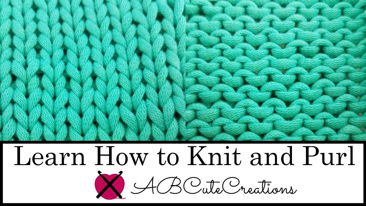 Learn how to Knit and Purl