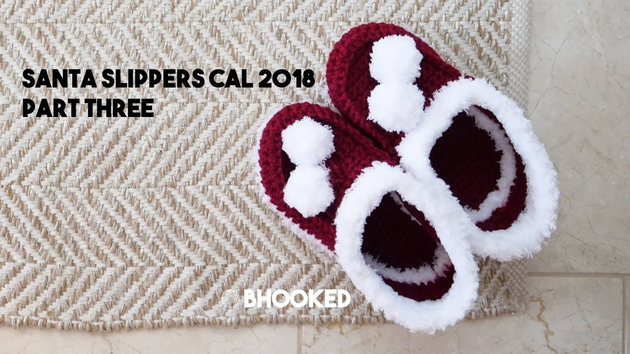 Santa Slippers CAL Part Three - How to Crochet Slippers