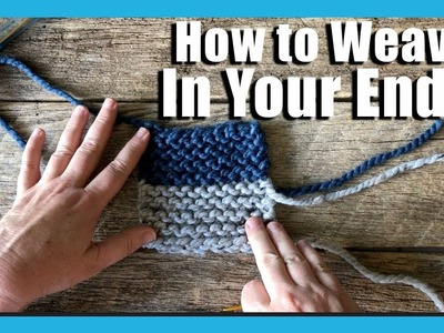 Weaving in the ends knitting | Knitting for beginners