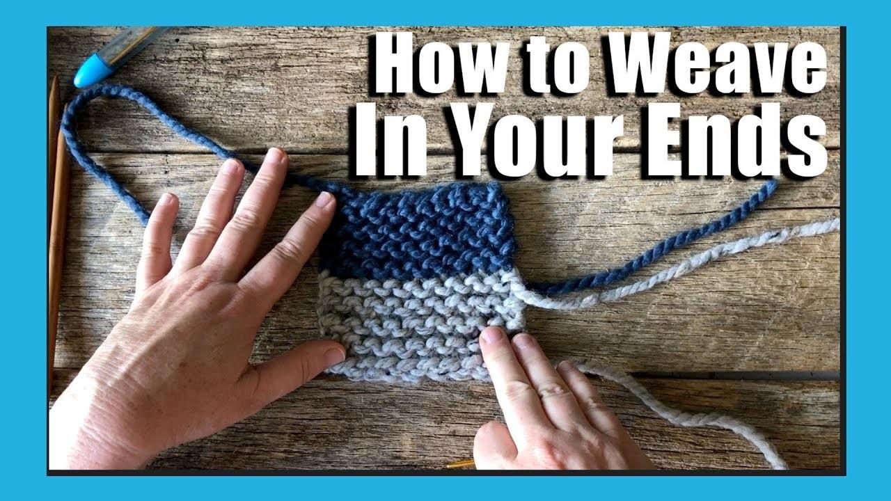 Weaving in the ends knitting   Knitting for beginners
