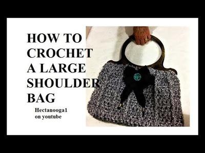 How to CROCHET a SHOULDER BAG, Large Granville crochet purse, 2388