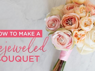 How To Make A Bejeweled Bouquet