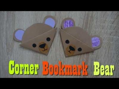 Corner Bookmark Bear Craft - Easy Bear DIYs - paper craft art