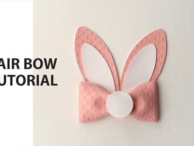 Bunny Hair bow Tutorial Diy How to make Cricut