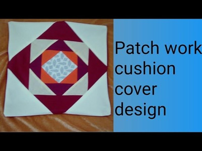 Beautiful Patch Work Cushion Cover Cutting And stitches. Diy Patch Work Cushion Cover design.