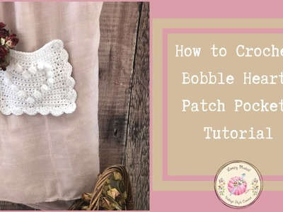 CROCHET: Crochet Bobble Heart Granny Square Pocket Tutorial by Loopy Mabel