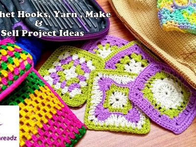 Crochet Hooks | Yarn | Crochet Project Ideas to Make and Sell | My Work In Progress | Knotty Threadz