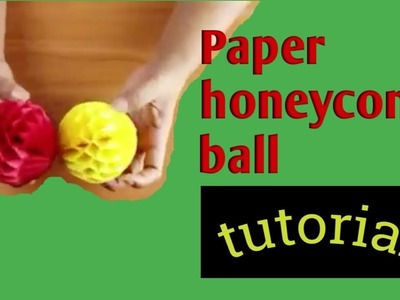 DIY|| HOW TO MAKE PAPER HONEYCOMB BALL?