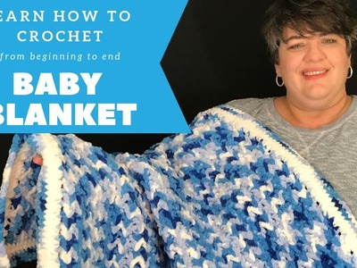 Easy Crochet Baby Blanket - How to Crochet from Beginning to End Project for Beginners
