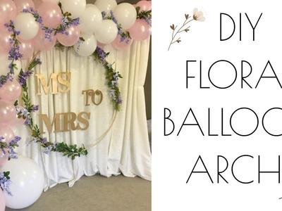 Floral Balloon Garland - DIY Elegant Floral Arch