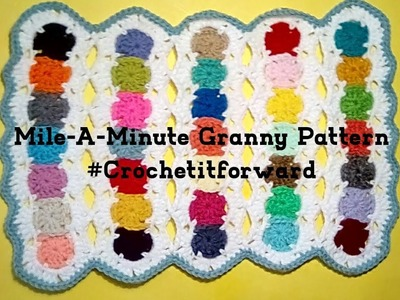 How to Crochet  Mile-A-Minute Granny Pattern