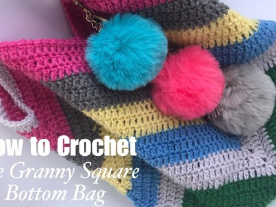 How to Crochet The Granny Square Bottom Bag