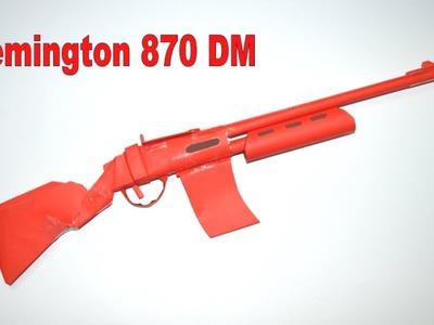 How to make a paper gun - Remington 870 DM - DIY
