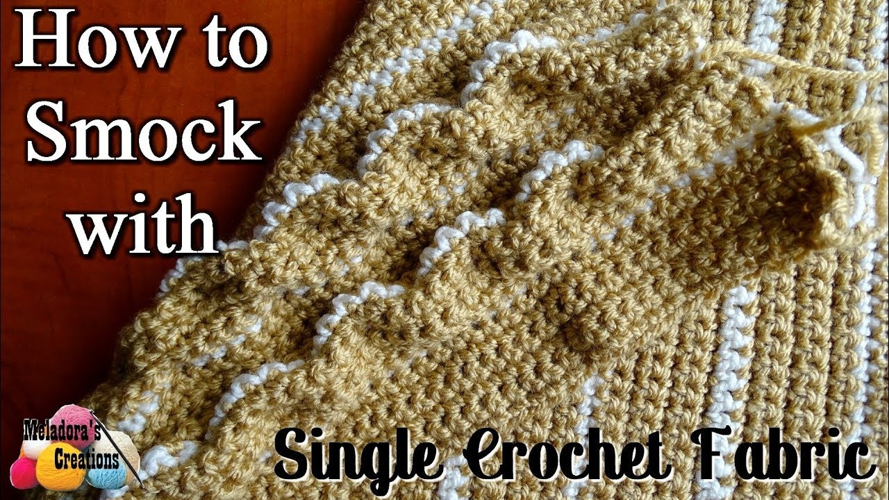 How to Smock in Crochet with Single Crochets - Right Handed Tutorial