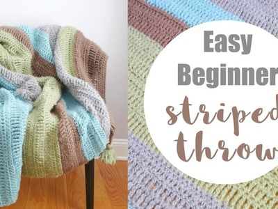 How To The Crochet the Easy Beginner Striped Throw (Learn To Crochet Series)