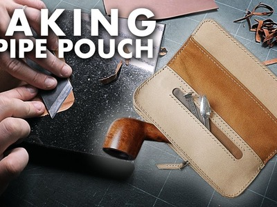 Making a leather pipe pouch. Leather work, DIY