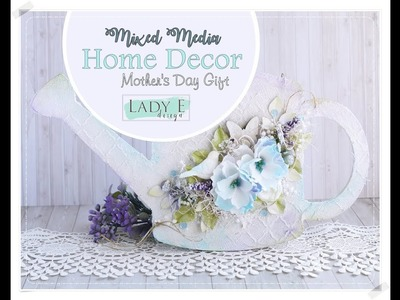 Mixed Media Home Decor DIY. Mother's Day Gift step by step