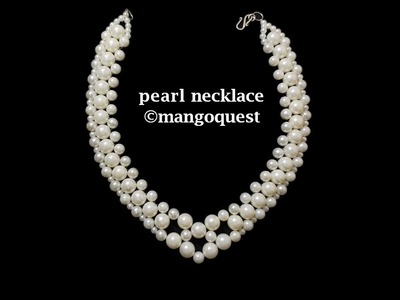 Pearl Necklace Tutorial Fashion Jewellery DIY