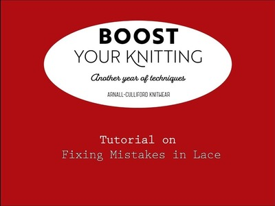 Fixing Mistakes in Lace Knitting