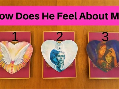 HOW DOES HE FEEL ABOUT ME? ❤️ *Pick A Card* Love Tarot Relationship Reading