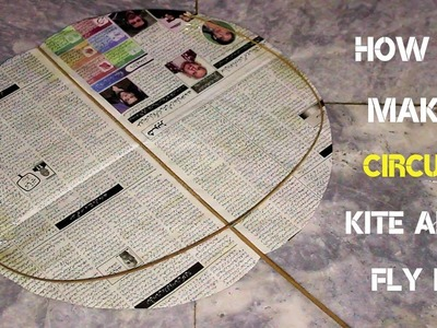 How To Make a Circule Kite !