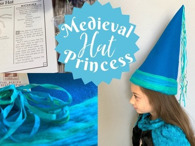 HOW TO MAKE A MEDIEVAL PRINCESS HAT