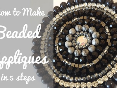 How to Make Beaded Appliques in 5 Easy Steps!