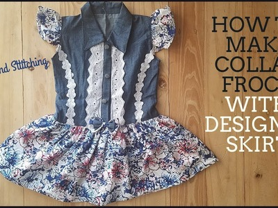 HOW TO MAKE COLLAR FROCK WITH DESIGNER SKIRT