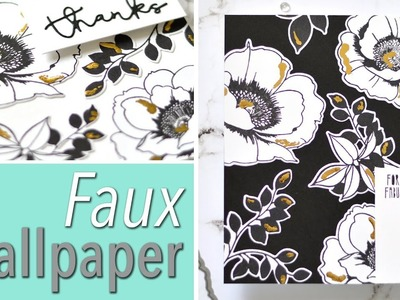 How to Make Elegant Faux Wallpaper Cards with Foil!