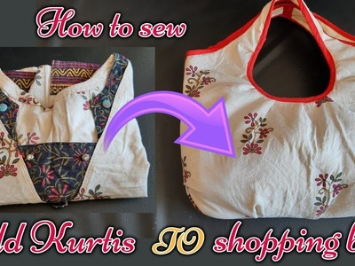 How to make reusable shopping bag from old kurtis cloth||reusable shopping bag cutting and stitching