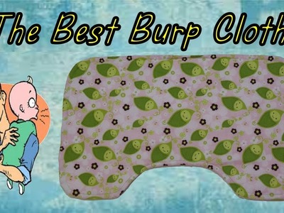 How To Sew The Best Burp Cloths