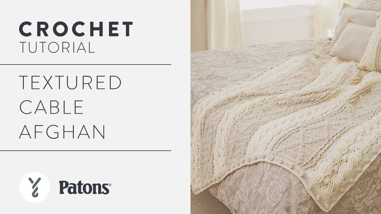 Crochet A Cabled Afghan | With The Crochet Crowd