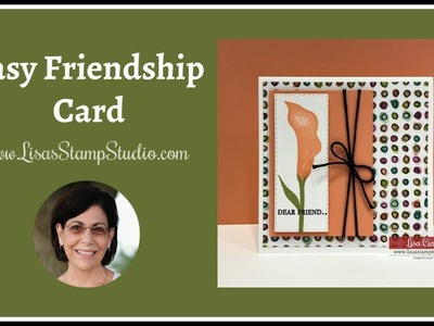 How Making this Friendship Card will Make you Feel Better