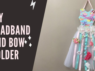 How to make headband and bow holder