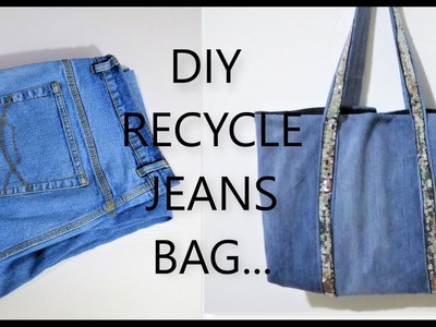 How to recycle old jeans to a jeans bag